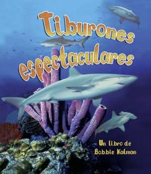 Tiburones Espectaculares