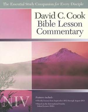 David C Cook NIV Bible Lesson Commentary: 2012-2013