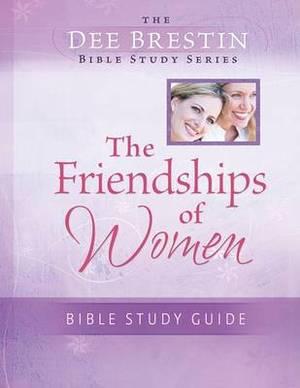 The Friendships of Women Bible Study