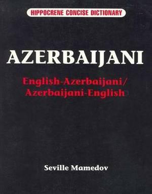 Azerbaijani-English / English-Azerbaijani Concise Dictionary