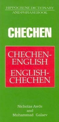 Chechen-English / English-Chechen Dictionary & Phrasebook
