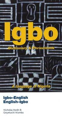 Igbo-English / English-Igbo Dictionary & Phrasebook
