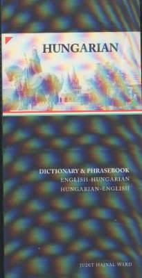Hungarian-English / English-Hungarian Dictionary & Phrasebook