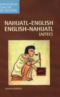 Nahuatl-English Concise Dictionary