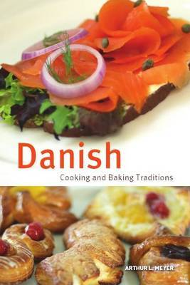 Danish Cooking & Baking Traditions