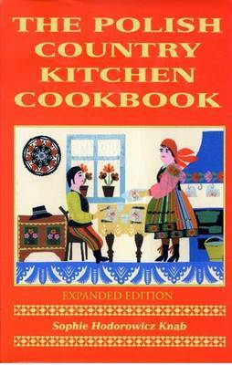 Polish Country Kitchen Cookbook (Expanded)