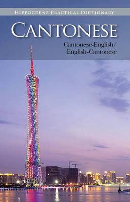 Cantonese-English English-Cantonese Practical Dictionary
