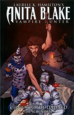 Anita Blake, Vampire Hunter: The Scoundrel: Book 3: Curse of the Damned