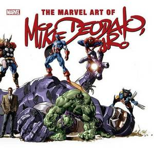 The Marvel Art of Mike Deodato
