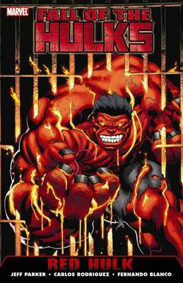Hulk: Fall of the Hulks: Volume 1: Red Hulk