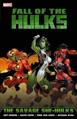 Hulk: Hulk: Fall Of The Hulks - The Savage She-hulks Fall of the Hulks - The Savage She-Hulks