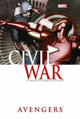 Civil War: Civil War: Avengers Avengers