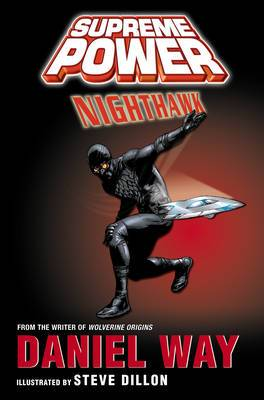 Supreme Power: Supreme Power: Nighthawk Nighthawk