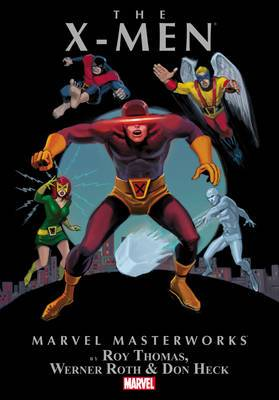 Marvel Masterworks: Volume 4: X-Men