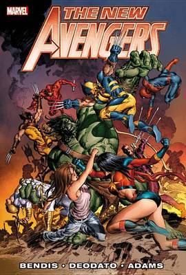 New Avengers by Brian Michael Bendis: Vol. 3