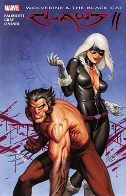 Wolverine & Black Cat: Vol. 2: Claws