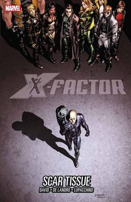 X-Factor: Scar Tissue: Volume 12