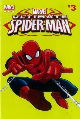 Marvel Universe: Reader 3: Ultimate Spider-Man Comic