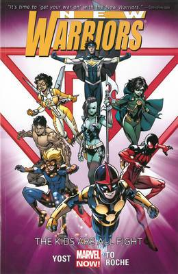 New Warriors: Volume 1: Kids are All Right