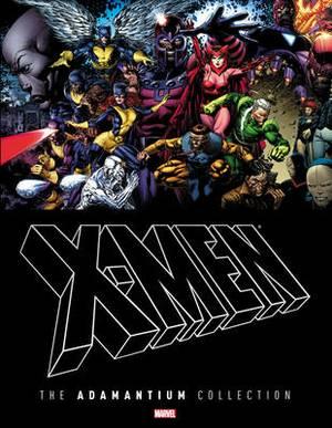 X-Men: The Adamantium Collection: Adamantium Collection