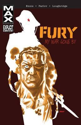 Fury Max: My War Gone By Vol. 1