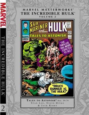 Marvel Masterworks: Volume 2: Incredible Hulk