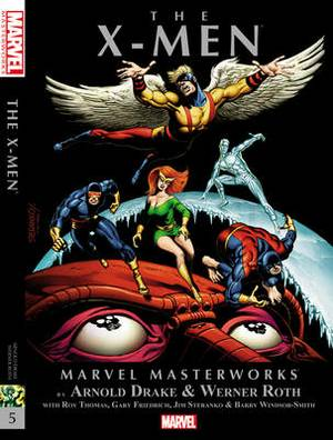 Marvel Masterworks: Volume 5: X-Men