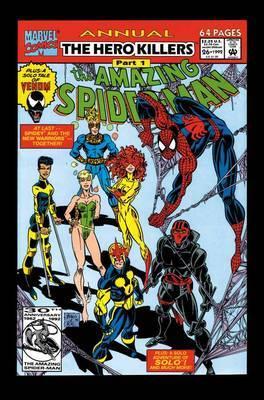 Spider-Man & the New Warriors: The Hero Killers: Hero Killers