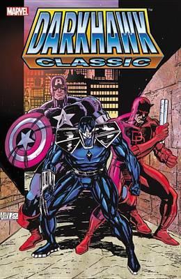 Darkhawk Classic - Vol. 1