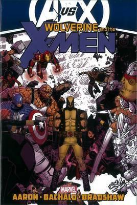 Wolverine & the X-Men: Vol. 3: AVX