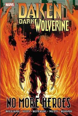Daken: Dark Wolverine: No More Heroes