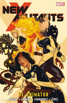 New Mutants: Vol. 6: Deanimator