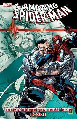 Spider-Man: Book 5: Complete Ben Reilly Epic