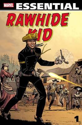 Essential Rawhide Kid: Vol. 1