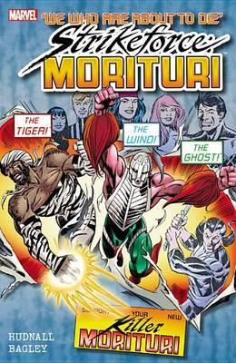 Strikeforce: Vol. 3: Strikeforce: Morituri Vol. 3 Morituri