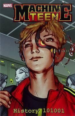 Machine Teen: History 101001