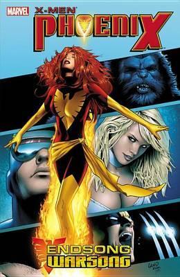 X-Men - Phoenix: Endsong/Warsong Ultimate Collection: Phoenix: Endsong/Warsong