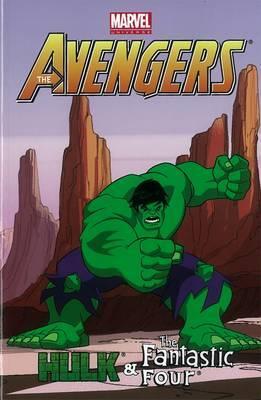 Marvel Universe Avengers: Hulk & Fantastic Four Digest