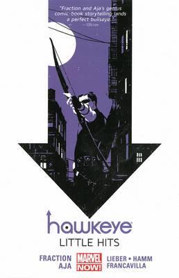 Hawkeye: Volume 2: Little Hits (Marvel Now)