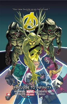 Avengers: Volume 3: Prelude to Infinity (Marvel Now)