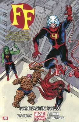 Ff - Volume 1: Fantastic Faux (marvel Now)