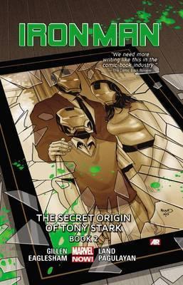 Iron Man: Volume 3, book 2: Secret Origin of Tony Stark - (Marvel Now)