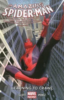Amazing Spider-Man: Volume 1.1: Learning to Crawl
