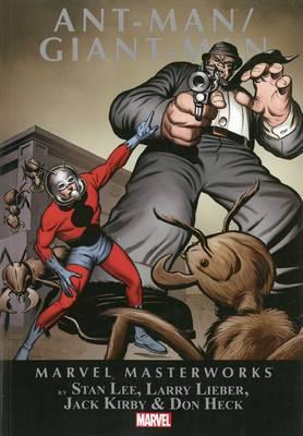 Marvel Masterworks: Volume 1: Ant-Man/Giant-Man