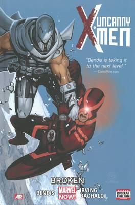 Uncanny X-Men: Volume 2: Broken (Marvel Now)