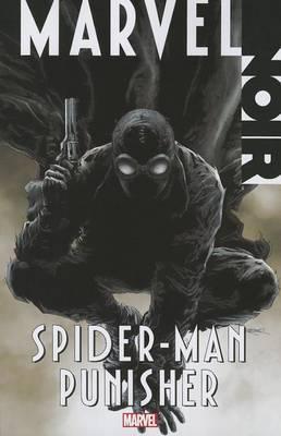 Marvel Noir: Spider-man/punisher