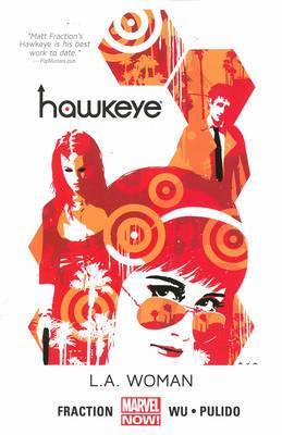 Hawkeye: Volume 3: L.A. Woman (Marvel Now)