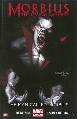 Morbius: The Living Vampire: Man Called Morbius (Marvel Now)