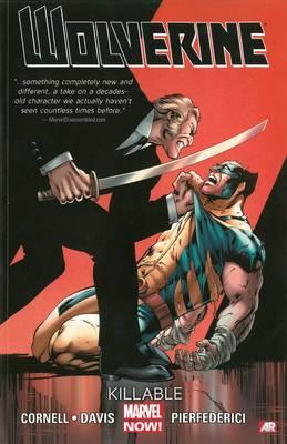 Wolverine: Volume 2: Killable (Marvel Now)