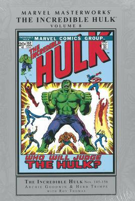 Marvel Masterworks: Volume 8: Incredible Hulk